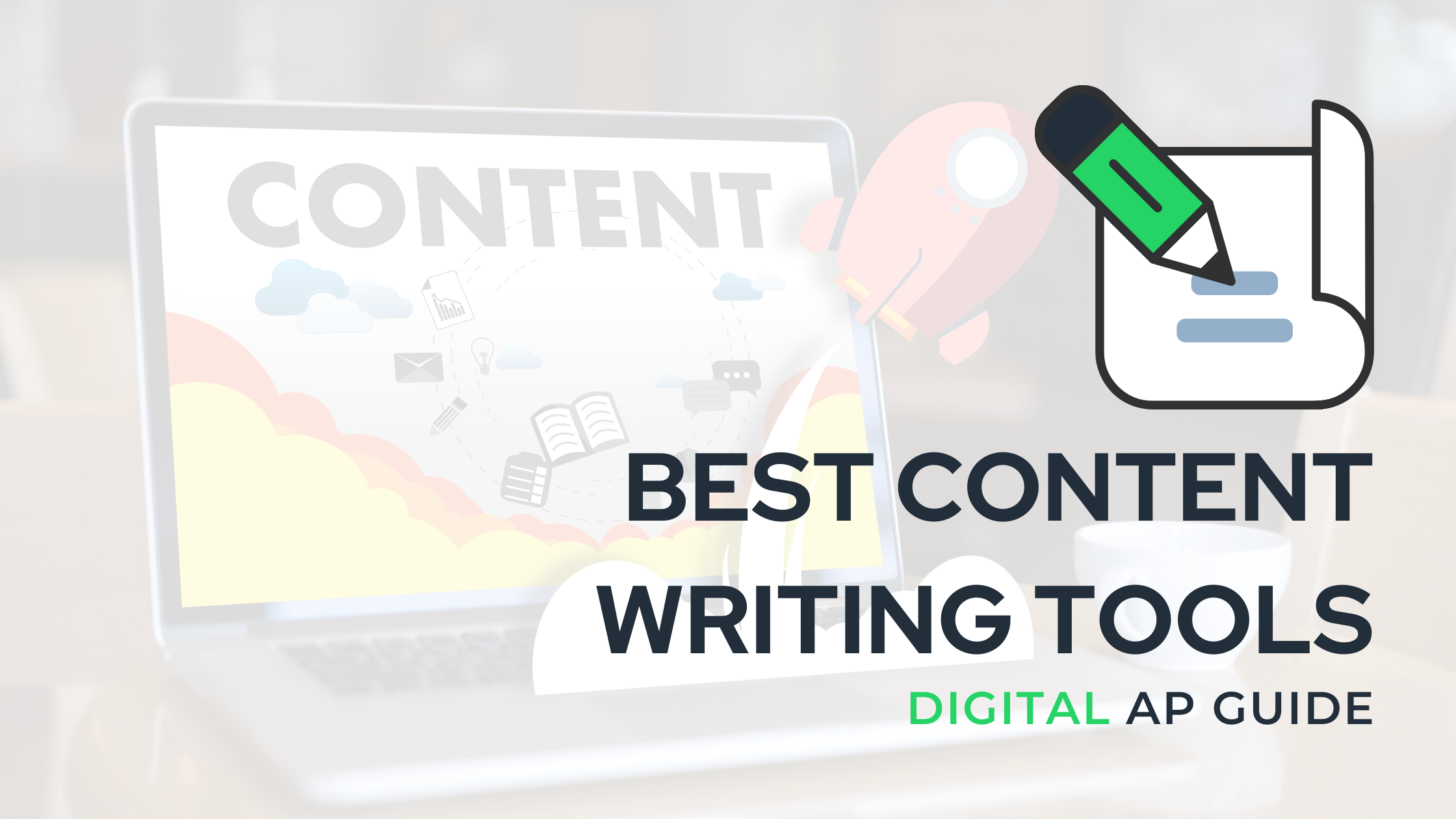 Best Content Writing Tools A Quick Guide